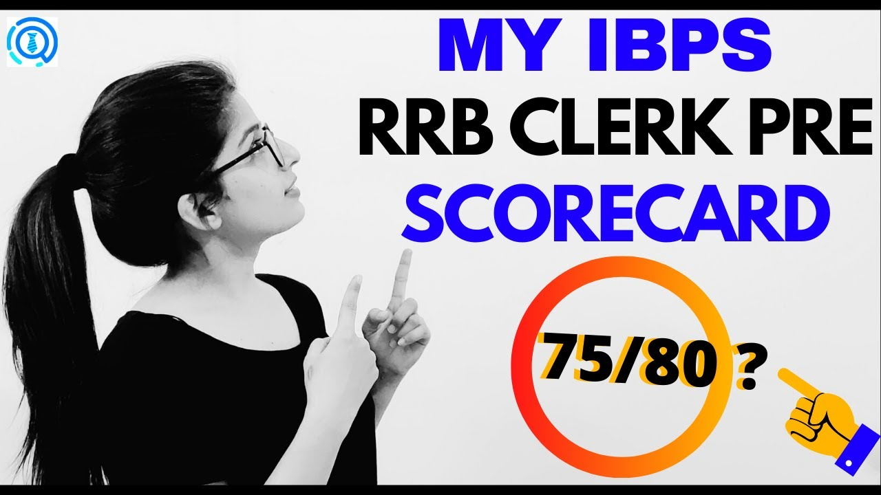 MY SCORECARD FOR IBPS RRB CLERK PRELIMS | HOW I QUALIFIED RRB CLERK?