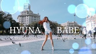 HyunA(현아) - '베베 (BABE)' Dance cover by Minni in PUBLIC (SPAIN)