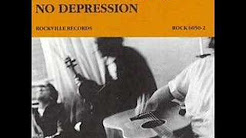 hqdefault - No Depression The Carter Family Uncle Tupelo