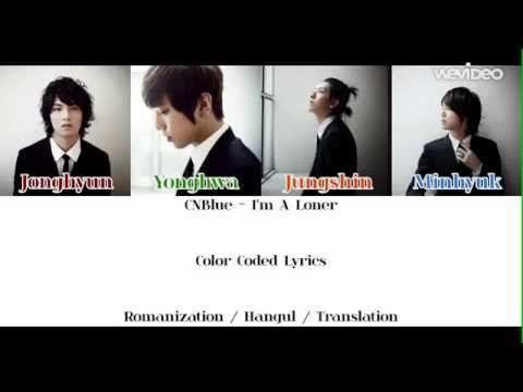 CNBlue (씨엔블루) - I'm A Loner (외톨이야)   Color Coded