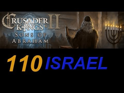 Crusader Kings 2 Israel 110 - De Jure