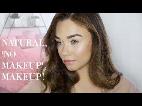 No Makeup, Makeup Tutorial   Minimal, Natural, Glowing
