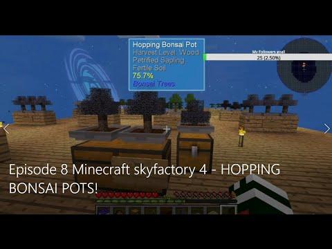 Episode 8 Minecraft Skyfactory 4 Hopping Bonsai Pots Youtube
