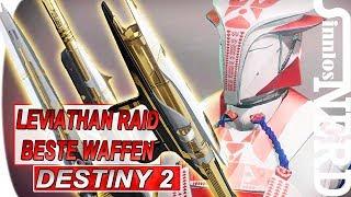 LEVIATHAN RAID WAFFEN die Beste/Stärkste/Sinnvollste | Destiny 2- deutsch