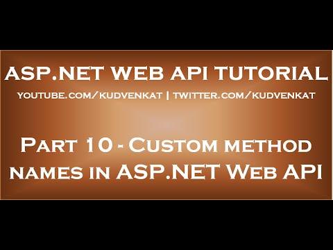 Custom method names in ASP NET Web API