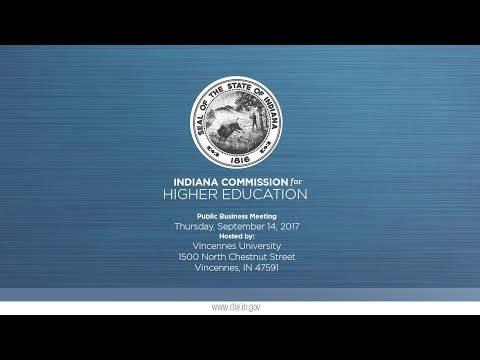 INDIANA COMMISSION for HIGHER EDUCATION MEETING  - Live Stream - 1 of 2