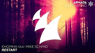 KhoMha feat. Mike Schmid - Restart (Radio Edit)