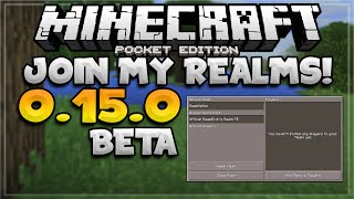 MCPE 0.15.0 // JOIN MY MCPE REALMS SERVER - Minecraft PE (Pocket Edition)