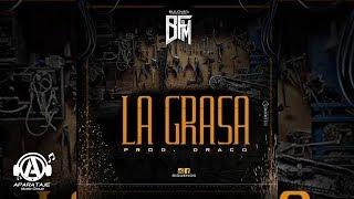 Bulova - La Grasa  -  Prod. by (Draco & Big Cris )