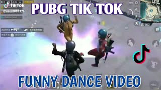 PUBG TIK TOK FUNNY DANCE  ( NO 62) AND FUNNY MOMENTS ||  BY PUBG FUN