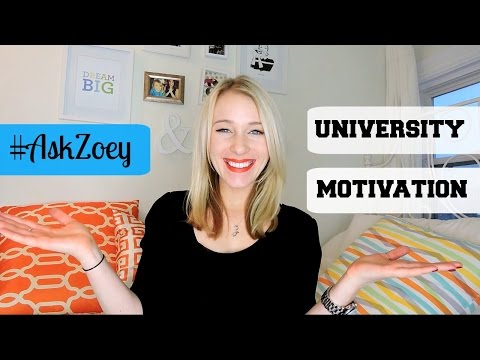 #AskZoey: STAYING MOTIVATED IN UNIVERSITY