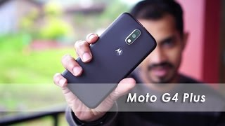 Moto G4 Plus Review - Should you buy it?