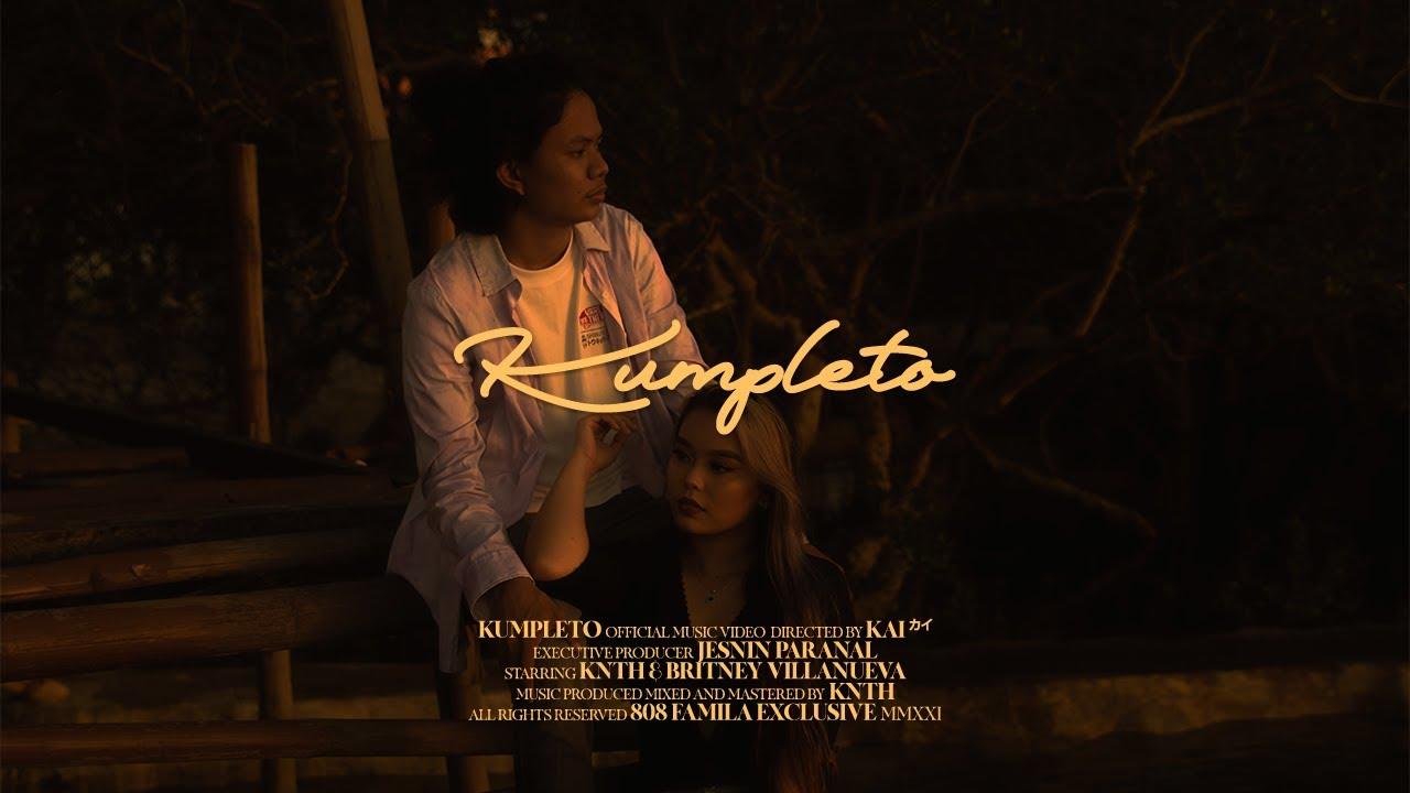 Download KNTH - Kumpleto (Official Music Video) Dir. by KAIカイ
