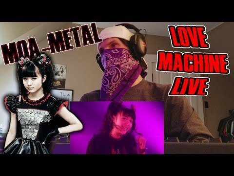 MOA-METAL - Love Machine [Live] | Reaction