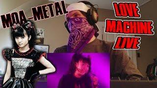 MOA-METAL - Love Machine [Live] | Reaction