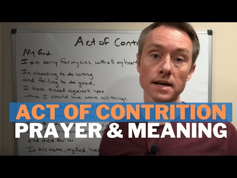 The Act of Contrition Prayer and Meaning