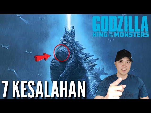 7 KESALAHAN GODZILLA - king of the monsters
