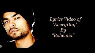 BOHEMIA - Lyrics Video of