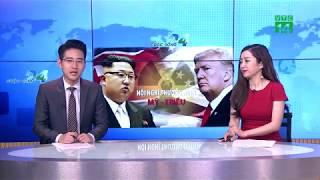 VTC14 | Thượng đỉnh Mỹ - Triều: Tổng thống Trump có thể hiện được sự khác biệt?