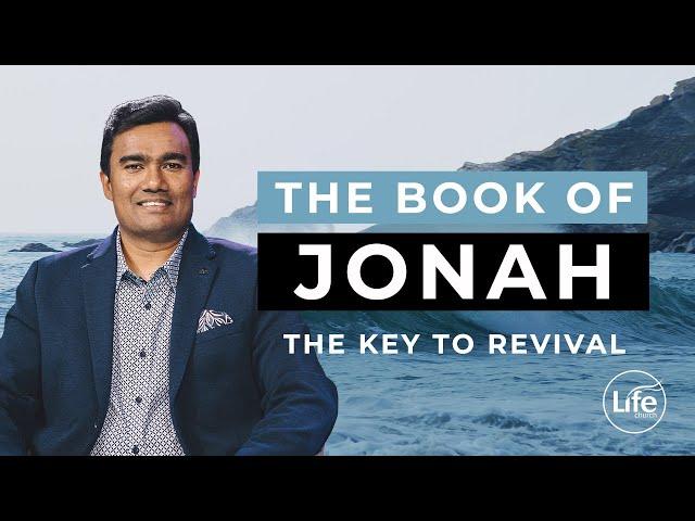 Jonah Part 3 - The Key to Revival | Rev Paul Jeyachandran