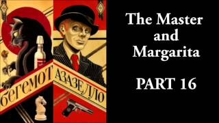The Master and Margarita - #16/33 - Mikhail Bulgakov - Ма́стер и Маргари́та
