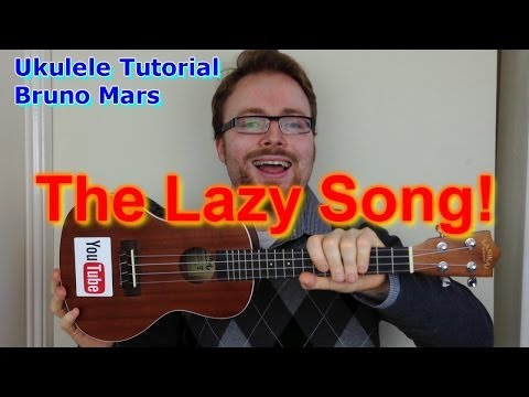 The Lazy Song - Bruno Mars (Ukulele Tutorial)
