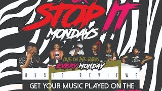 FREE MUSIC REVIEW MONDAY DROP IT OR STOP IT ,MONDAY'S LIVE FROM Wealth Ent Studio