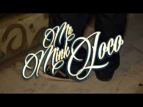 MR.MINK LOCO HOOD MUZSIC