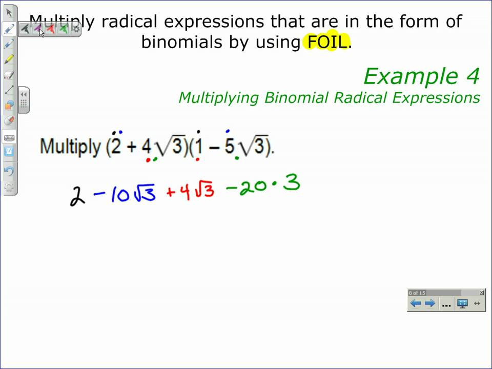 Multiplying Binomial Radical Expressions Youtube