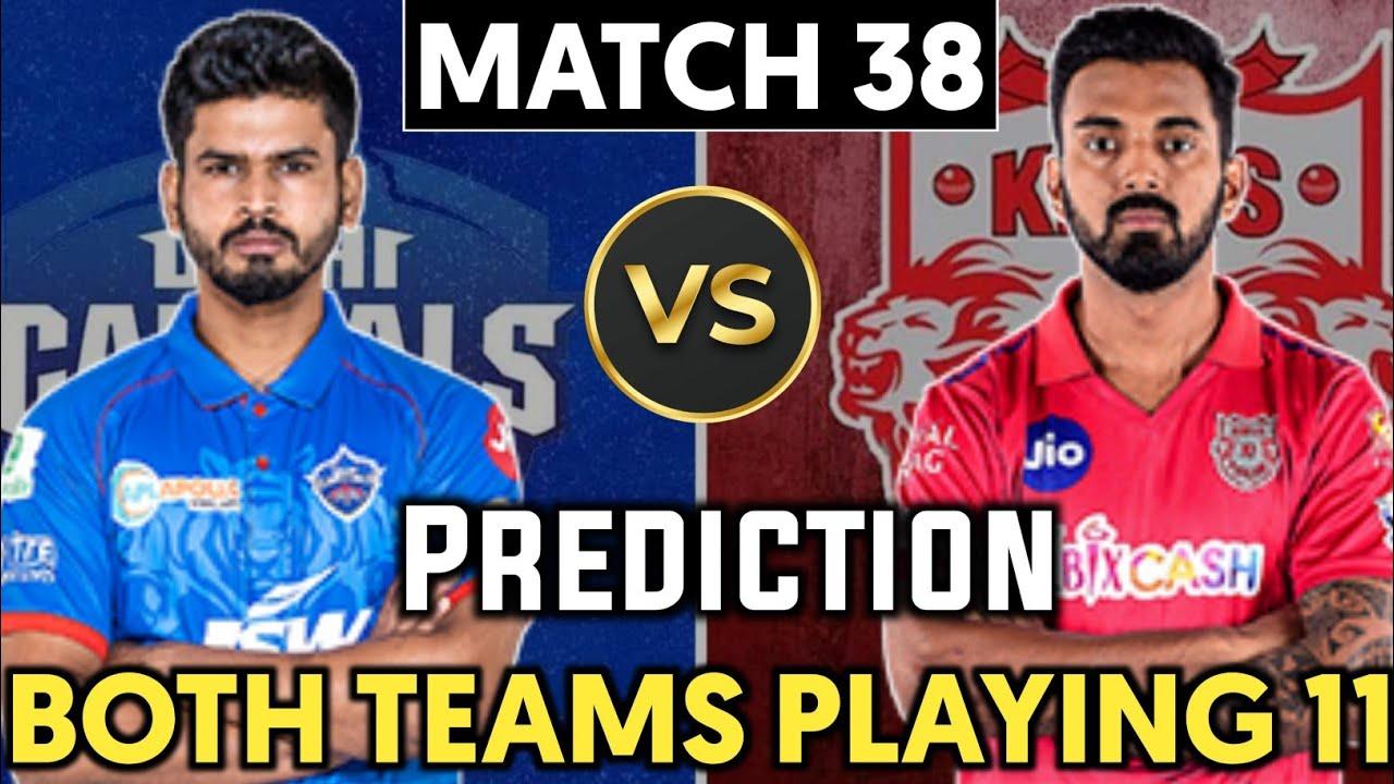 IPL 2020 Match 38 Preview - Delhi Capitals vs Kings XI Punjab Playing11 Prediction    DC vs KXIP