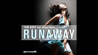 Tom Novy Feat Abigail Bailey - Runaway ( HD music best quality )