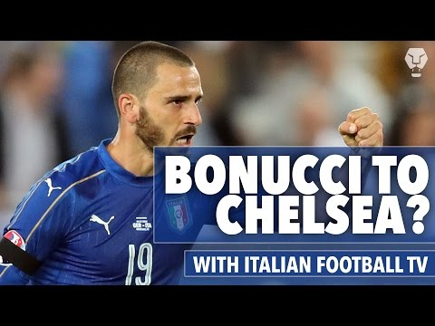 Will Chelsea sign Leonardo Bonucci from Juventus?