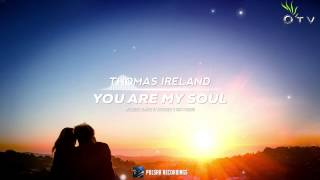 Thomas Ireland - You Are My Soul (Rick Ferrero Remix)
