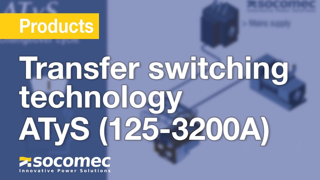 Transfer Switching Technology By Socomec Atys 125 3200a Youtube 3 Gang Switch Wiring Diagram