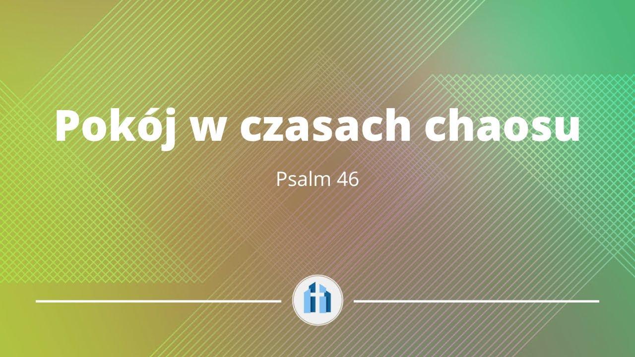 Pokój w czasach chaosu | Psalm 46 | Kyle Ricedorff