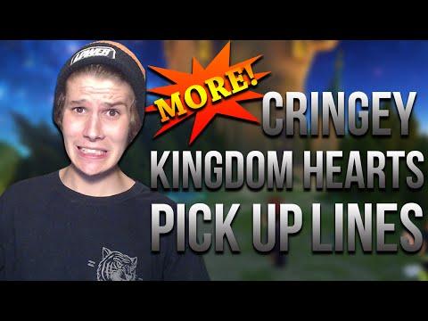 MORE CRINGEY KINGDOM HEARTS PICK UP LINES!