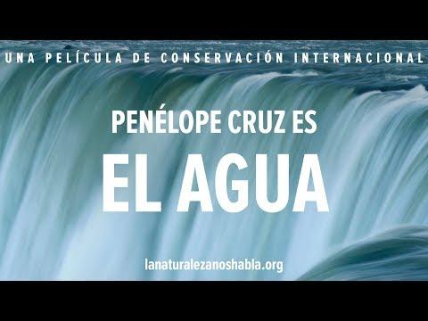 La Naturaleza Nos Habla | Penélope Cruz es El Agua
