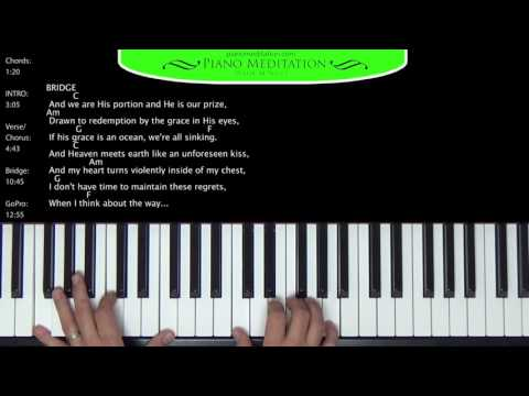 How He Loves (Crowder/McMillan) - How to Play on the Piano