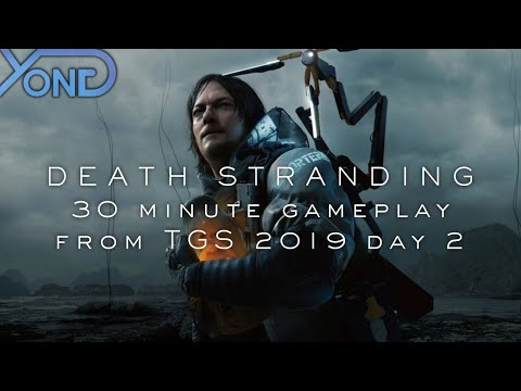 Death Stranding 30 Minute Gameplay From TGS 2019 Day 2 Live With YongYea