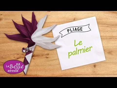 Pliage de serviette en papier le palmier youtube - Serviette de table pliage ...