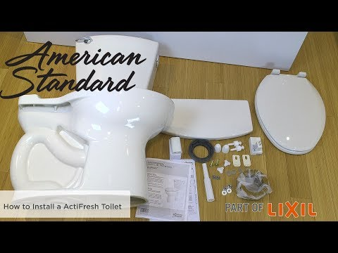 How To Install The ActiFresh Toilet By American Standard