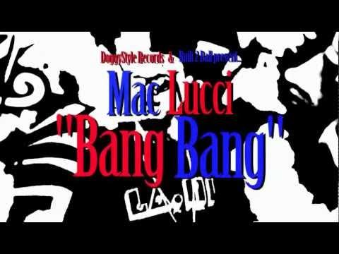 """Mac Lucci """"Bang"""