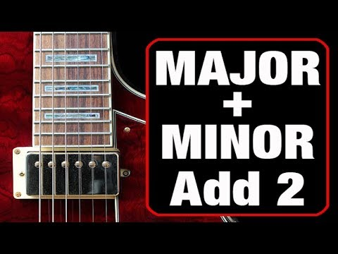 All About Major & Minor Add 2 Chords (Cool Things to Do with Them)