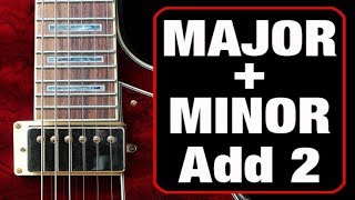 all about major - minor add 2 chords (cool things to do with them)
