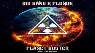 Bio Bane & Plundr - Planet Buster #DUBSTEP #EDM