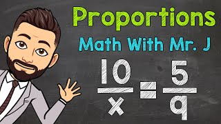 Proportions   Solving Pŗoportions with Variables