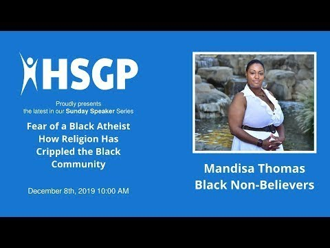 Fear Of A Black Atheist - Mandisa Thomas