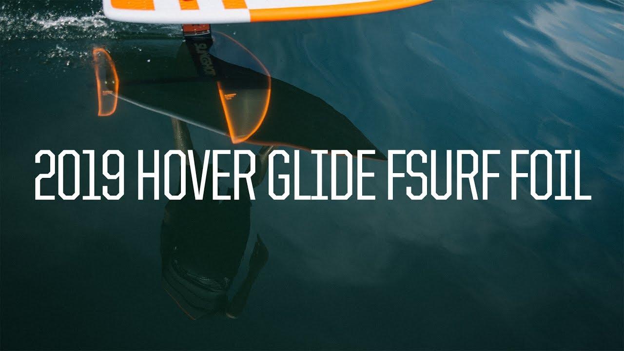 2019 Hover Glide FSurf Foil