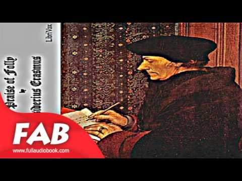 The Praise of Folly Full Audiobook by Desiderius ERASMUS  by Medieval