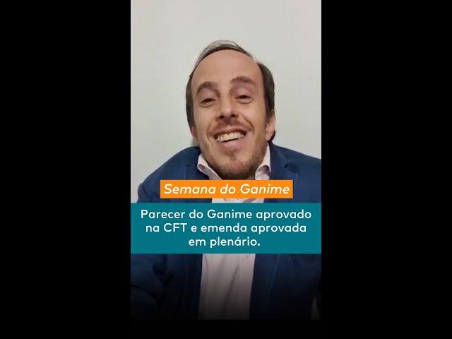 Parecer e Emendas do Ganime aprovados - Semana do Ganime 29/03 a 01/04